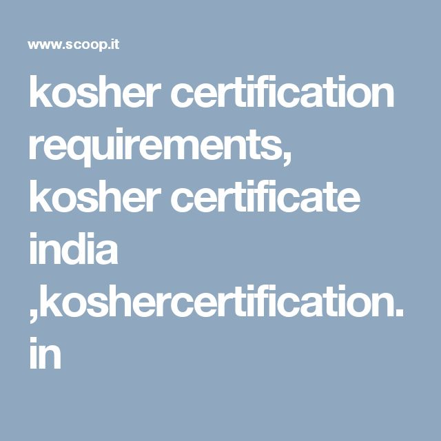 kosher certification requirements, kosher certificate india ,koshercertification.in