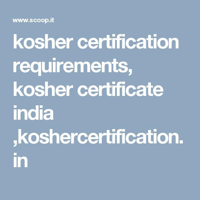 kosher certification requirements, kosher certificate india ,koshercertification.in