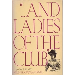 """...And Ladies of the Club"" centers on the members of a book"