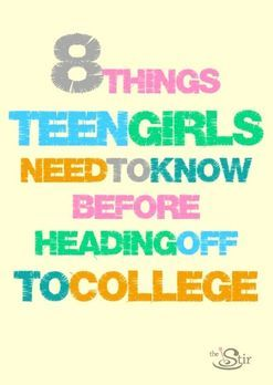 things teen girls need to know college