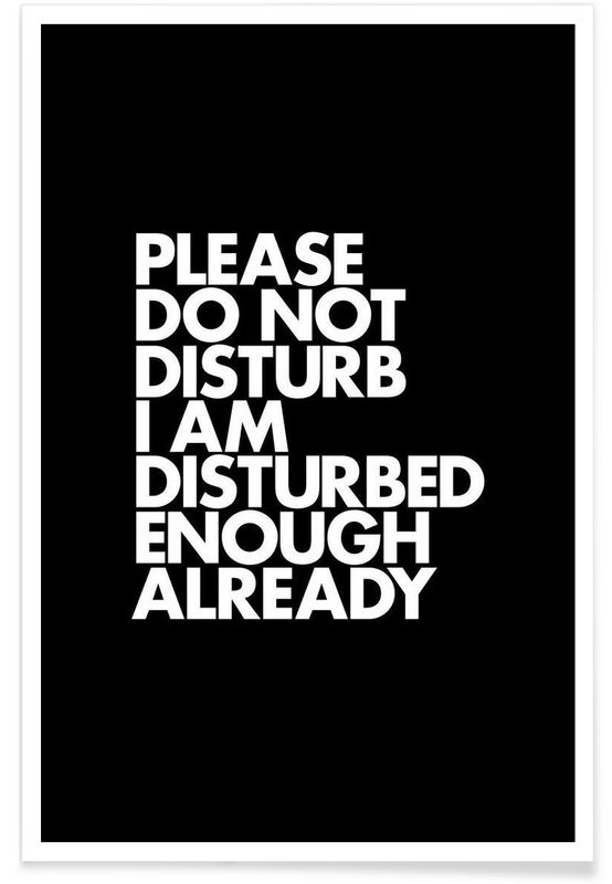 Do Not Disturb White as Premium Poster by WORDS BRAND™   JUNIQE