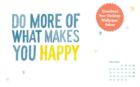 #November #Desktop #Wallpaper for your screen or you phone.  #happy!