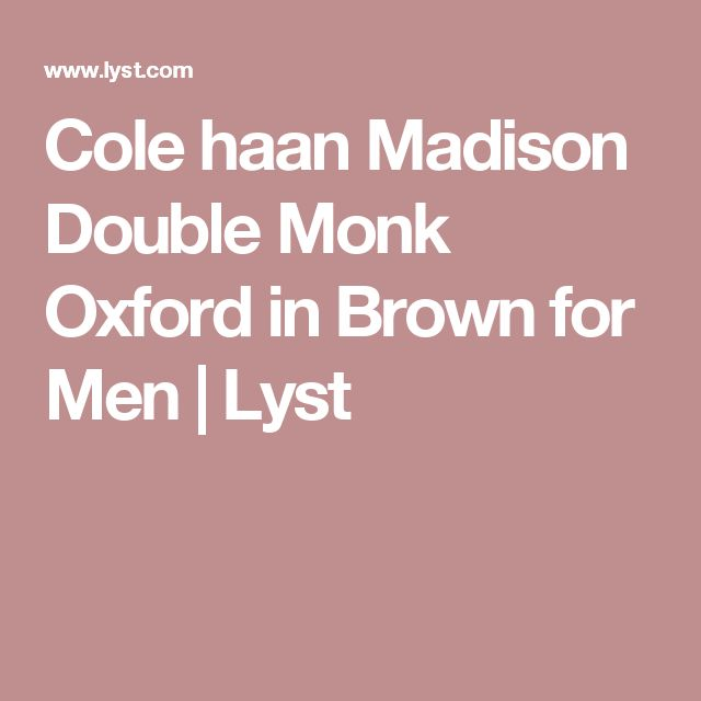 Cole haan Madison Double Monk Oxford in Brown for Men | Lyst