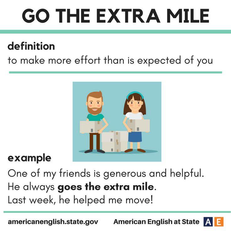 Idiom - Go the extra mile