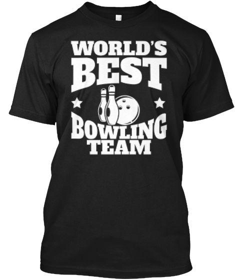 World S Best Bowling Team T Shirt