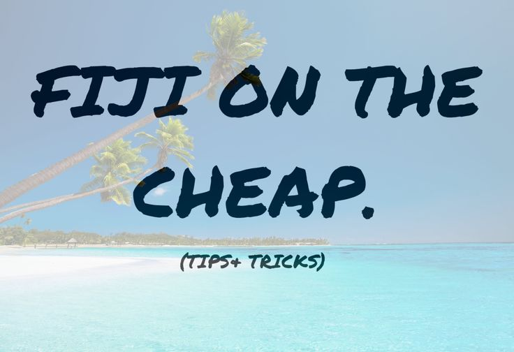 FIJI vacation: Tips+ticks. SAVE $$$$$ travel flight holiday vacation hack tip fiji island