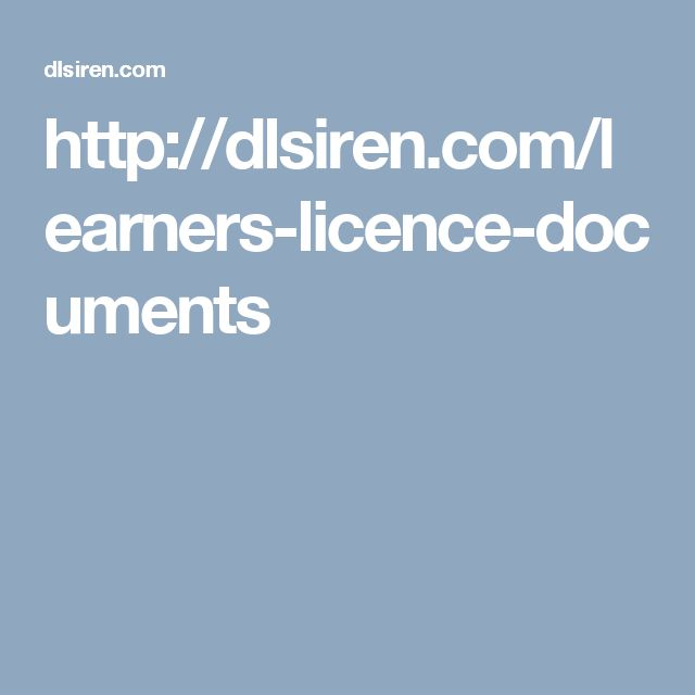 http://dlsiren.com/learners-licence-documents
