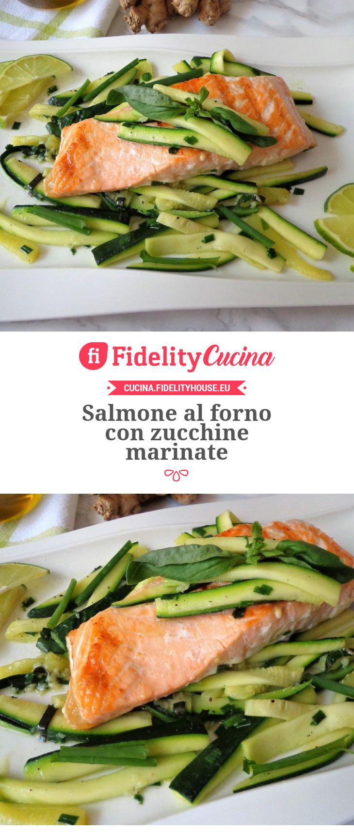 Salmone al forno con zucchine marinate
