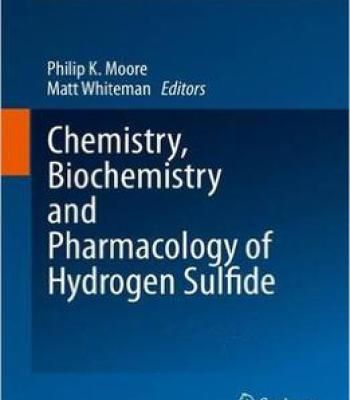 Chemistry Biochemistry And Pharmacology Of Hydrogen Sulfide PDF