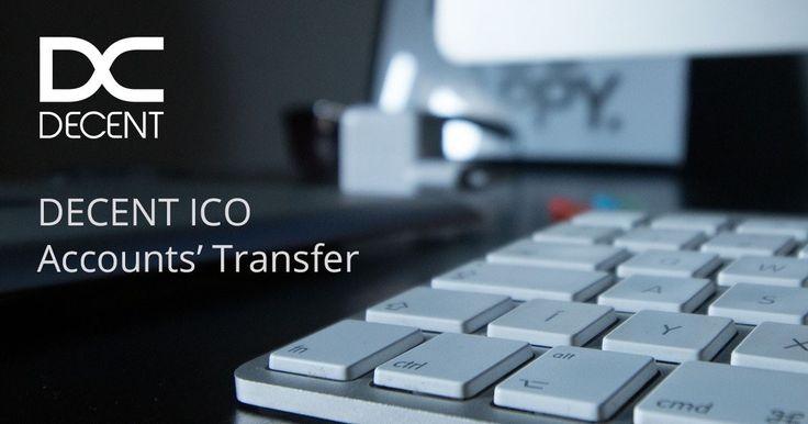 DECENT ICO Accounts' Transfer