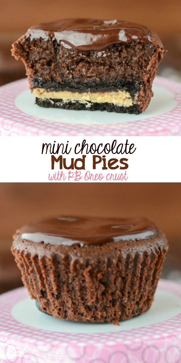 Mini Chocolate Mud Pies with Peanut Butter Oreo Crust - mini pies with BIG flavor! These are for the chocolate lovers in your life.