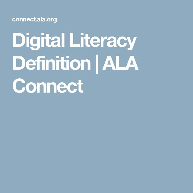 Digital Literacy Definition | ALA Connect