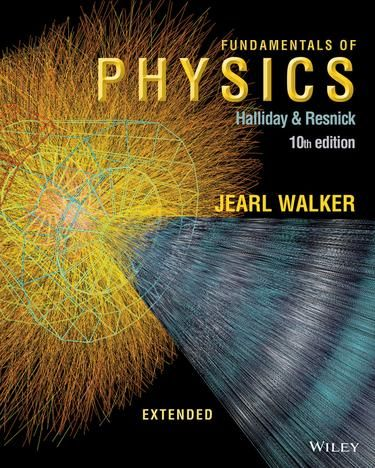 Solution Manual of FUNDAMENTALS OF PHYSICS Textbook (10th Edition) written by 'Halliday & Resnick' with 9781118473818 ISBN.