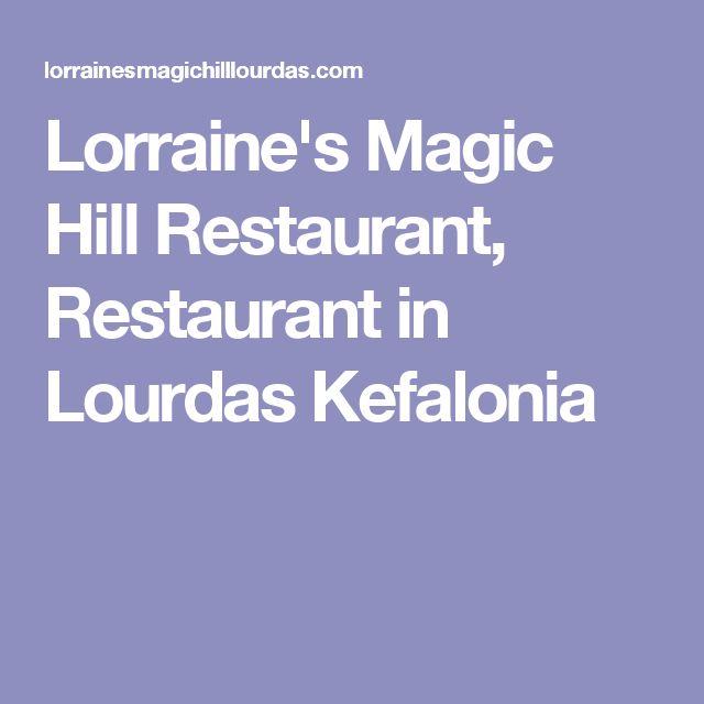 Lorraine's Magic Hill Restaurant, Restaurant in Lourdas Kefalonia