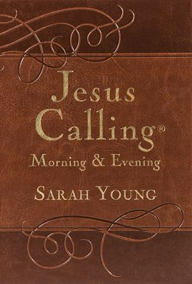Jesus Calling | Morning and Evening Devotional