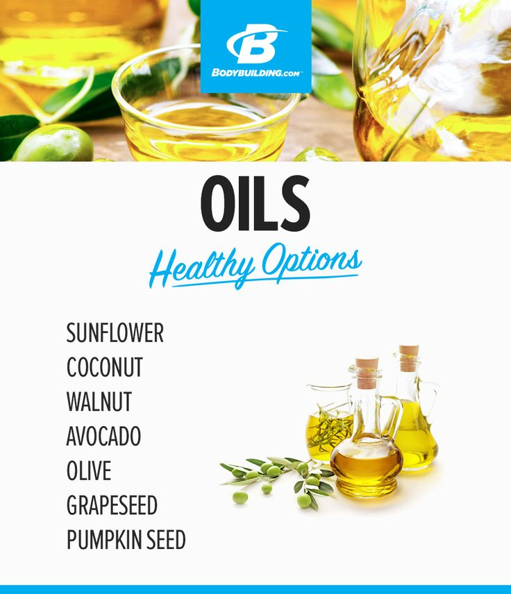 OILS (use sparingly) - Healthy Options
