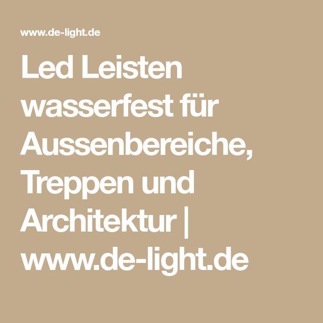 Led Leisten wasserfest für Aussenbereiche, Treppen und Architektur | www.de-light.de