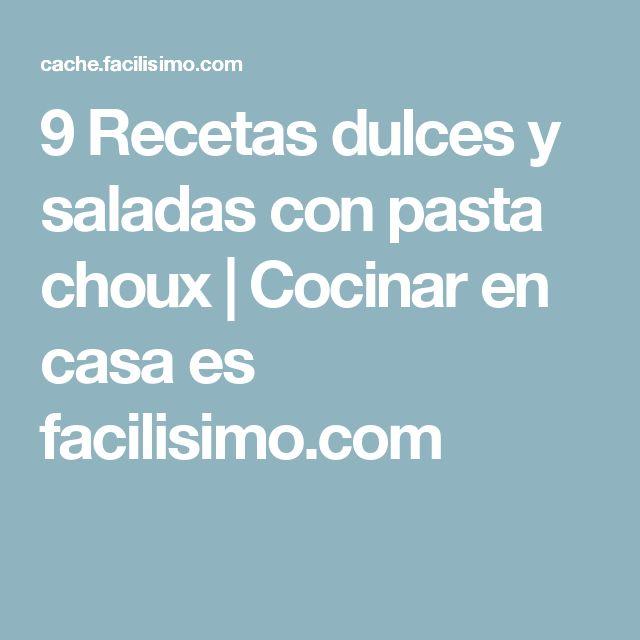 9 Recetas dulces y saladas con pasta choux   Cocinar en casa es facilisimo.com