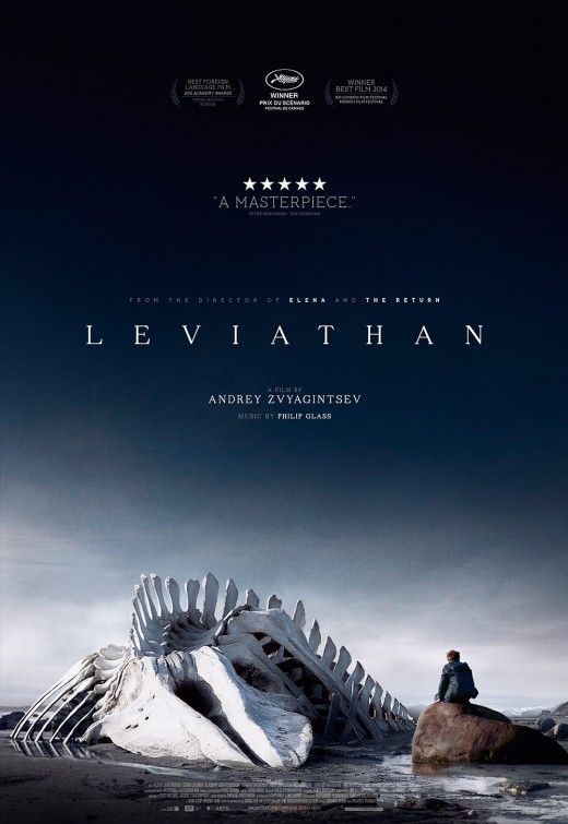 Leviathan -- a new Russian masterpiece. A mix of Hobbes, Chekov and the Bible, full of extraordinary images and magnificent symmetary