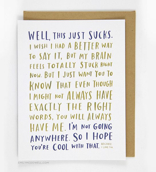 Awkward Sympathy Card - so many great cards on this site, I want all the awkward ones
