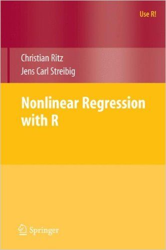 Nonlinear regression with R / Chiristian Ritz, Jens Carl Streibig. Springer, [2008]