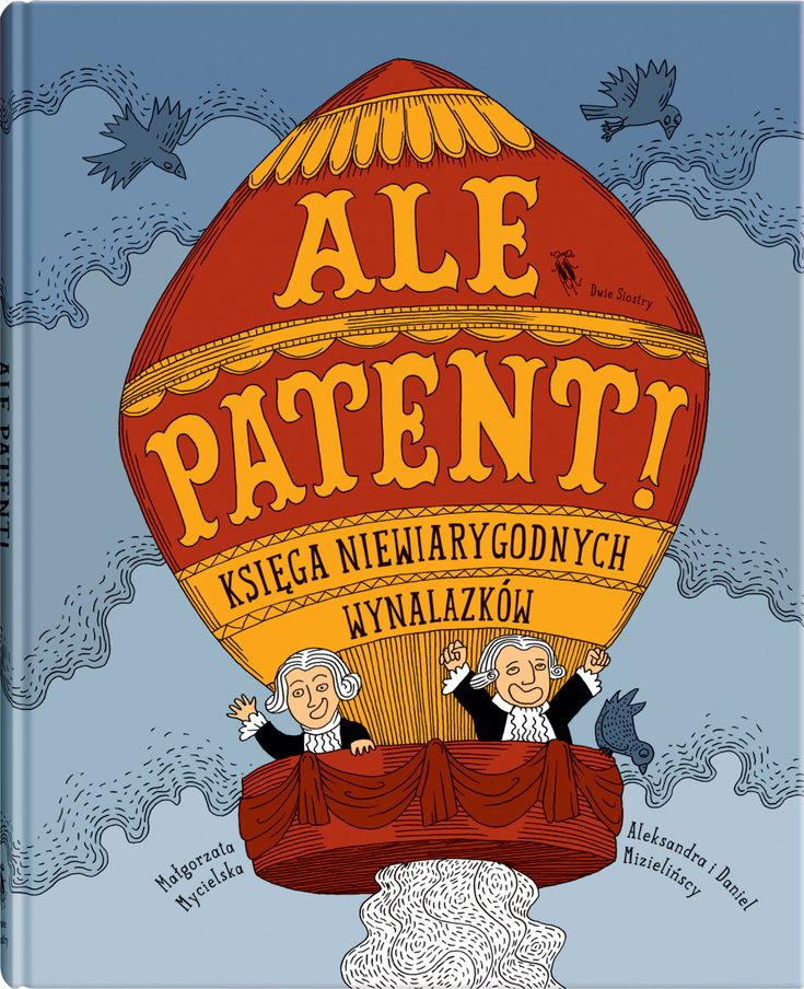 Ale patent! - Wydawnictwo Dwie Siostry