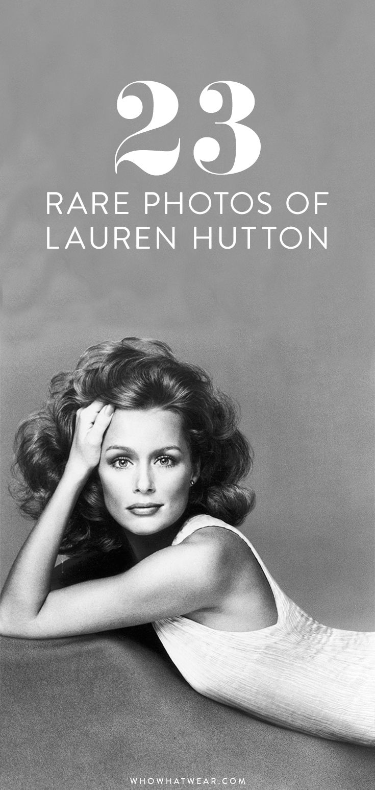 23 rare vintage photos of the endlessly stylish Lauren Hutton