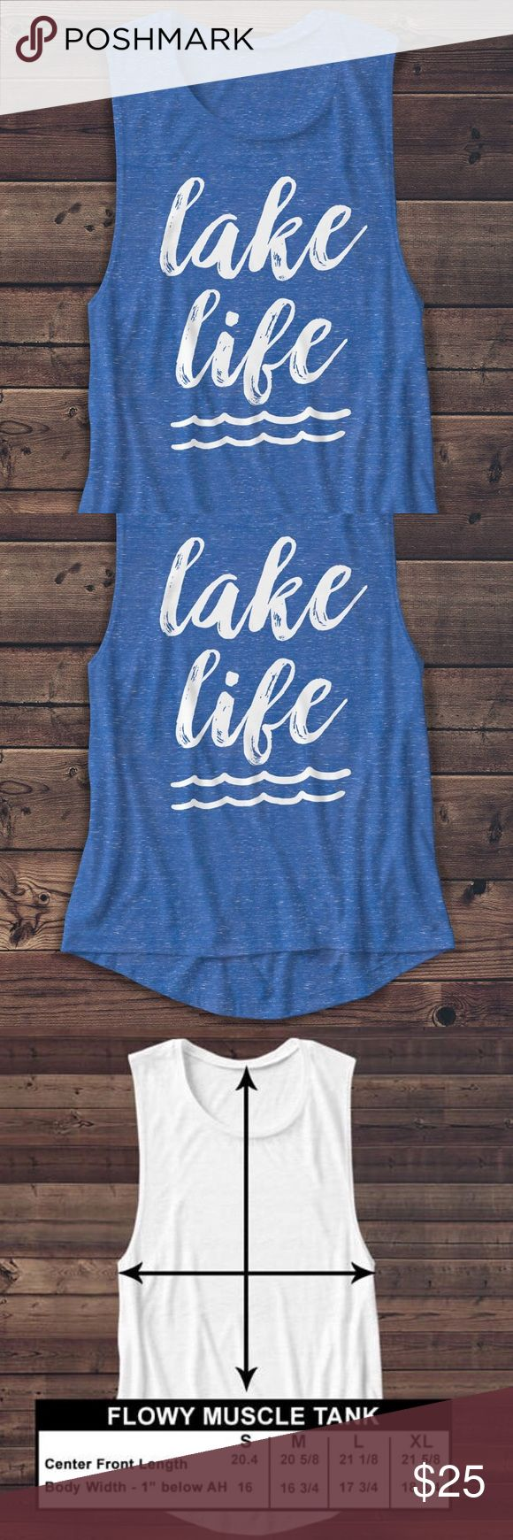 LAKE LIFE MUSCLE TEE New Women's Graphic Crewneck Muscle Tshirt  *100% Preshrunk cotton *Weight: 5 oz *Seamless rib at neck *Taped shoulder-to-shoulder Tops Muscle Tees