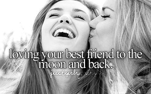Kiss Day Quotes For Best Friend : Loving your best friend to the moon and back just girly
