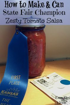 State Fair Champion Zesty Tomato Salsa Recipe to Make and Can
