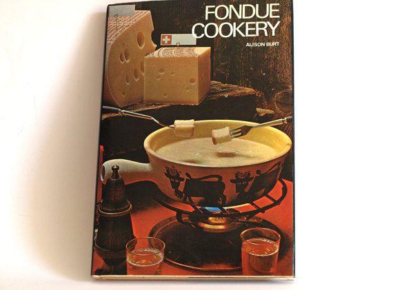 Fondue Cookery Hardcover Cookbook  By Alison Burt  by FunkyKoala
