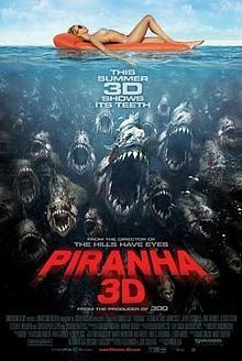 is a 2010 American 3D horror film and a remake of the 1978 film Piranha. It was directed by Alexandre Aja and sports an ensemble cast featuring Steven R. McQueen, Jessica Szohr, Jerry O'Connell, Richard Dreyfuss, Christopher Lloyd, Elisabeth Shue, Adam Scott, Kelly Brook, Riley Steele, Ving Rhames and Eli Roth.