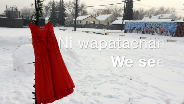 Ni wapataenan. We see. We see missing and murdered indigenous women in this country. We see a field of bare trees hung with red dresses. We see colourful prayer flags covering those trees throughout February and into March. We see change. We see healing and we see hope. We will continue to see. And we will act for reconciliation. http://www.bleedingheartart.space/we-see Opens February 7 at 2 PM. Closes March 5 at 3 PM. 92st and 118th ave All are welcome. ------- (This project has been...