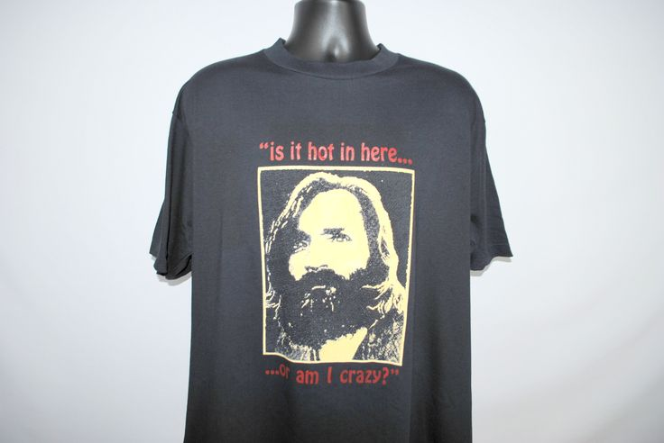90's Charles Manson Glow In The Dark Is It Hot In Here Or Am I Crazy Rare Vintage Manson Family Cult Leader T-Shirt