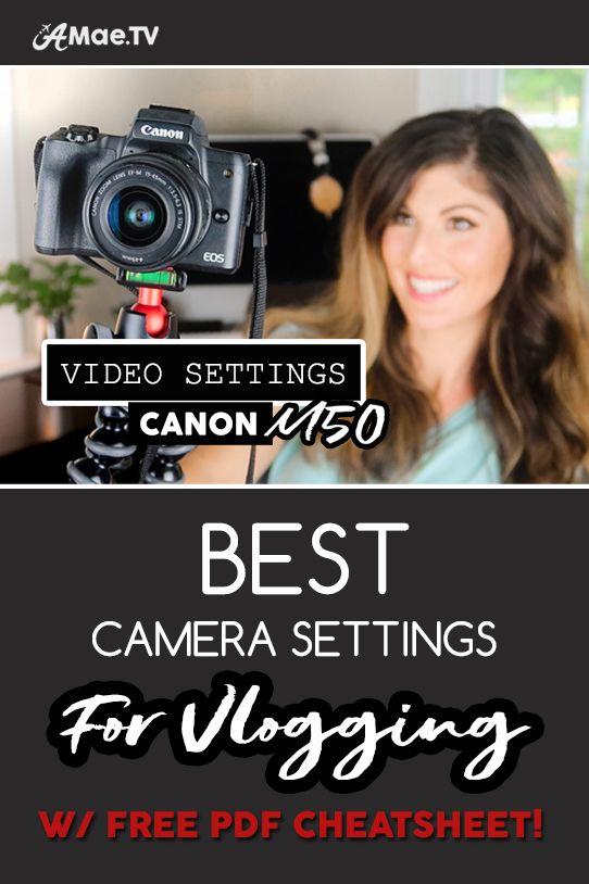 BEST CAMERA SETTINGS for VLOGGING on Canon M50 Mirrorless • AMaeTV