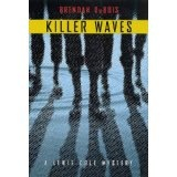 Killer Waves: A Lewis Cole Mystery (Lewis Cole Mysteries) (Kindle Edition)By Brendan DuBois