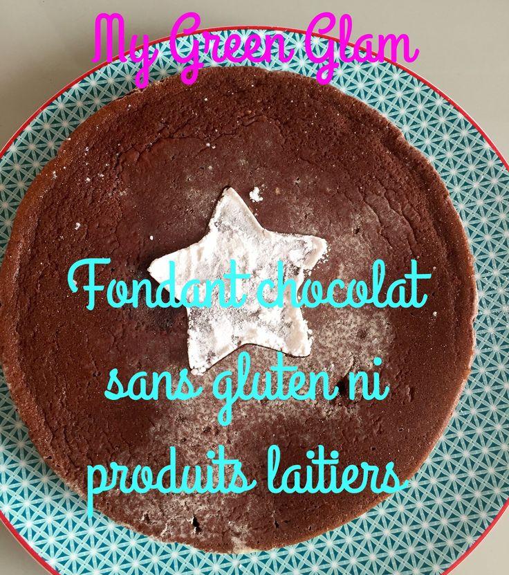 fondant chocolat sans gluten ni produits laitiers