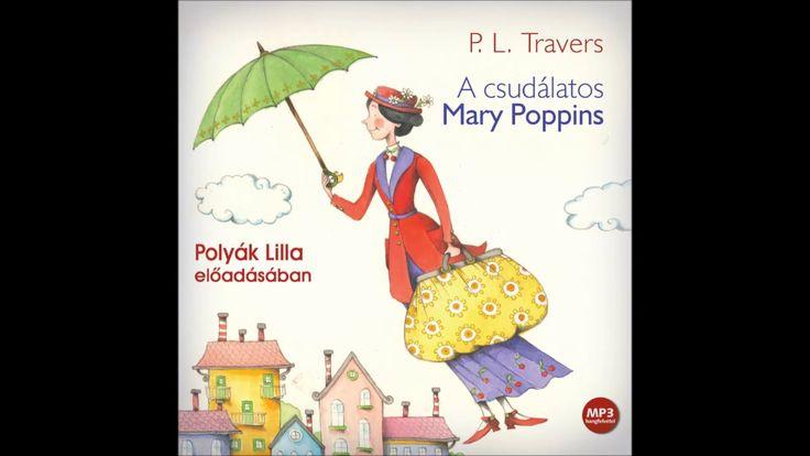P.L. Travers: A csudálatos Mary Poppins -hangoskönyv