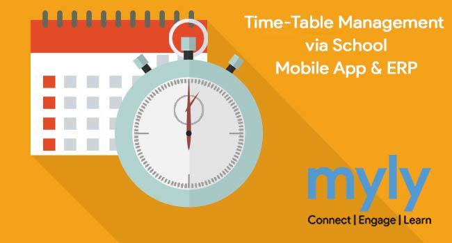 Now Time-Table Management is very Easy!!  With myly Time-Table Management ERP modules, Schools create and publish its timetable, and notifying to students and parents via mylyapp.  Know more at http://bit.ly/2gJ5Br6
