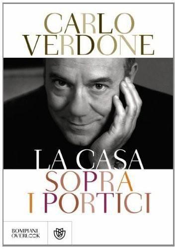 La casa sopra i portici - Carlo Verdone - 180 recensioni su Anobii
