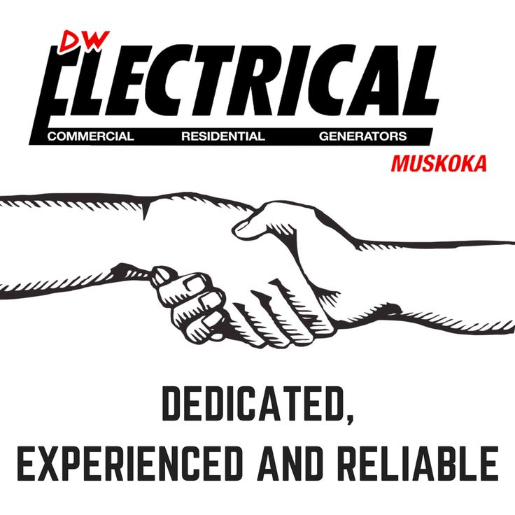 DW Electrical in Muskoka is dedicated, experienced and reliable company you can trust to take care of any of your electrical issues.