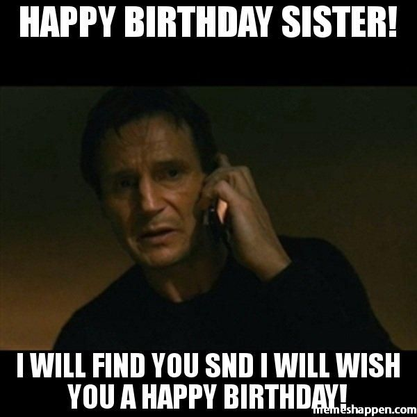 30 Hilarious Birthday Memes For Your Sister Sayingimages Com Happy Birthday Funny Birthday Meme Happy Birthday Meme