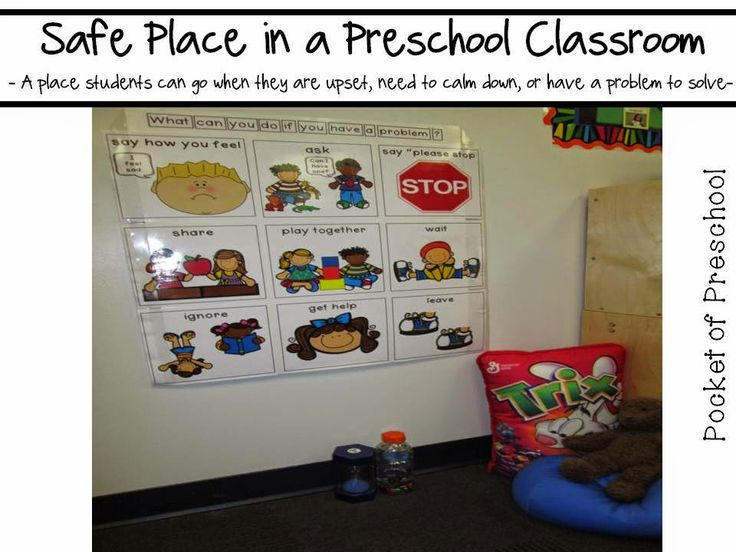 Safe Place - a place where students can go when they are upset, need to clam down, want to be alone, or solve problems. Pocket of Preschool