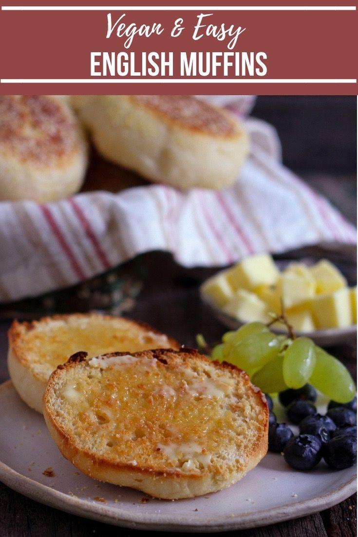 Easy Vegan English Muffins Recipe Artisan Food Food Best Breakfast