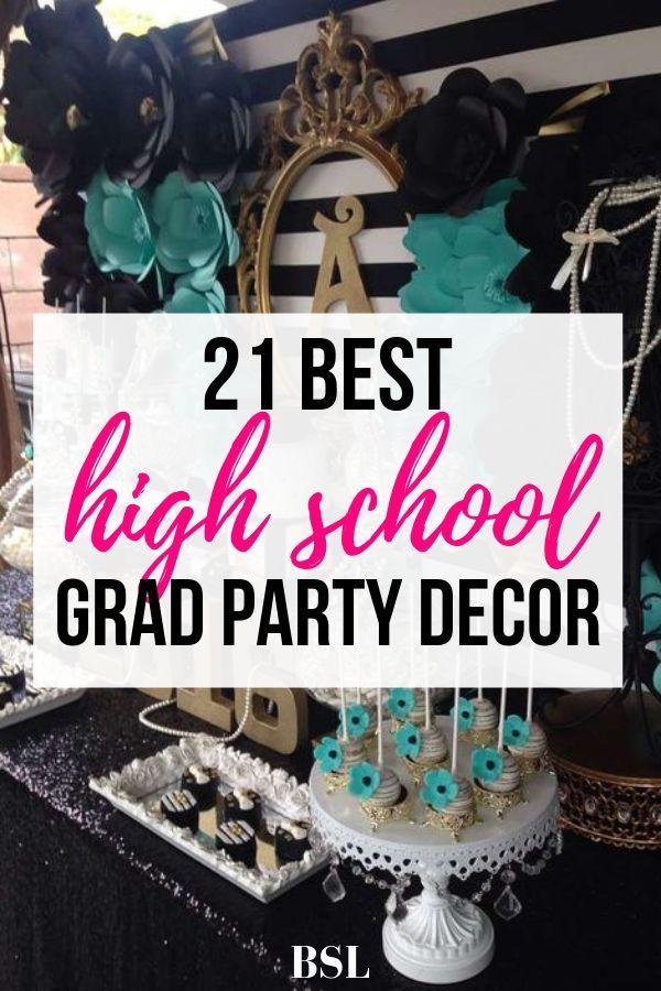26 Insanely Creative High School Graduation Party Ideas ...