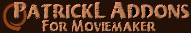 Patrickl Addons for Moviemaker