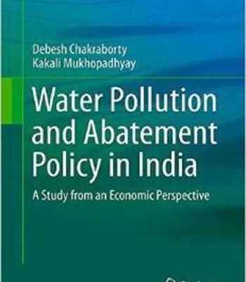Water Pollution And Abatement Policy In India: A Study From An Economic Perspective PDF