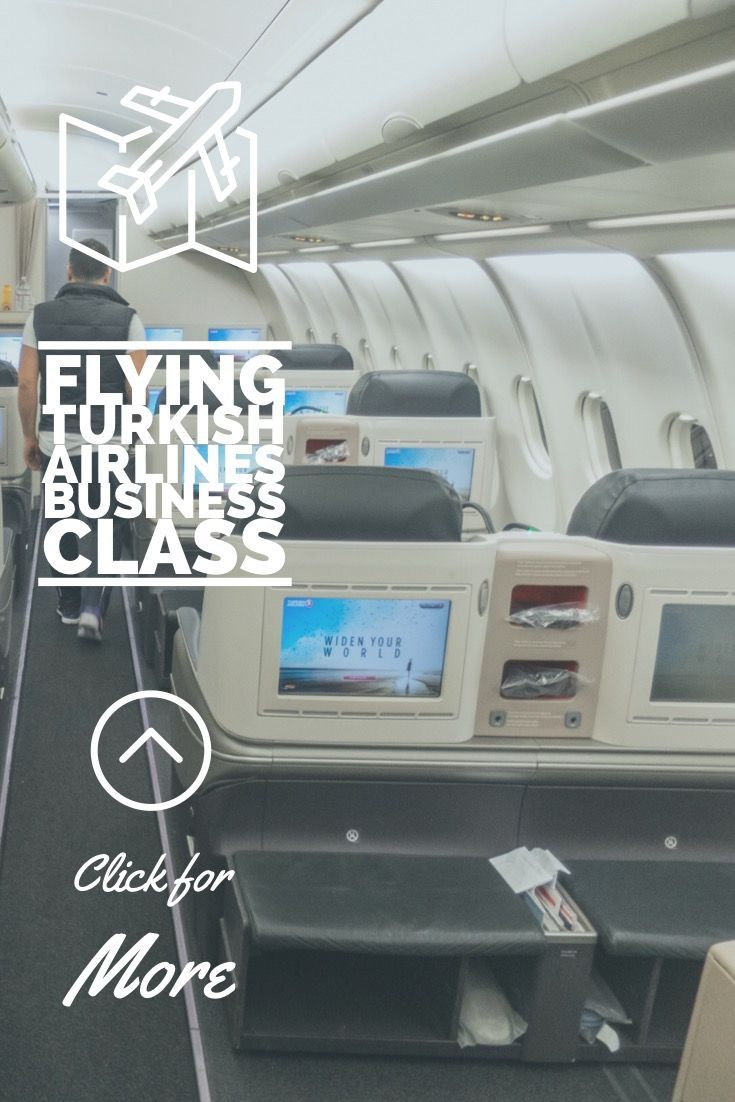 Turkish Airlines Flying Business Class From Nyc To Istanbul Business Class Turkish Airlines Flying Business Class