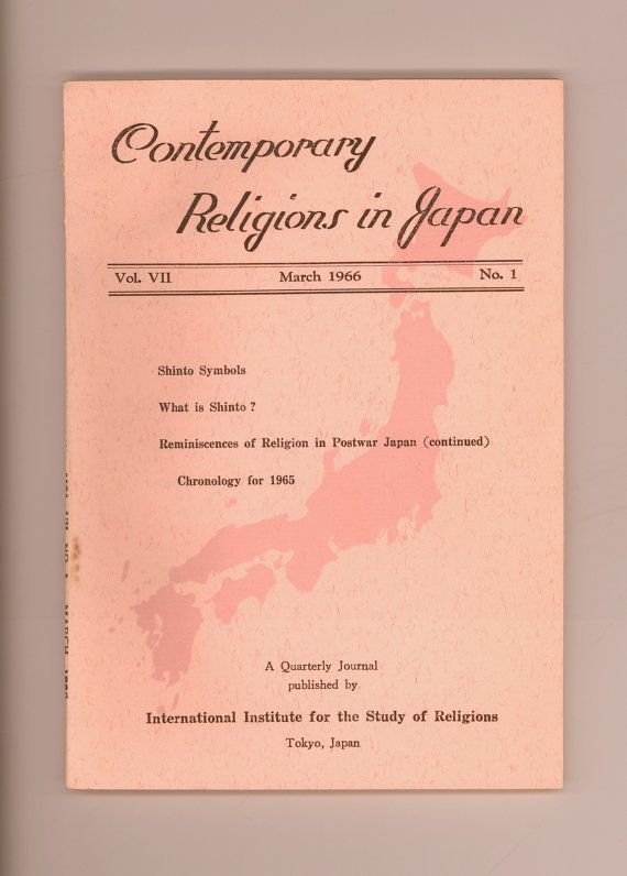 "Excellent articles on Shintoism: ""What is Shinto"" - ""Shinto Symbols"" -  in March 1966 Issue of ""Contemporary Religions in Japan"", Quarterly Journal. Also ""Reminiscences of Religion in Post War Japan"", (Continued) For sale by ProfessorBooknoodle on Etsy, $20.00"