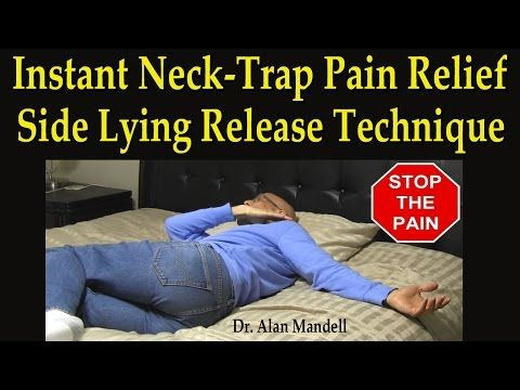 Dr Mandell's Instant Neck-Trap Pain Relief Side Lying Technique (Self-Help) - YouTube